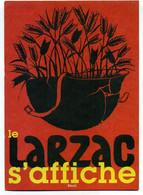 ( AFFICHES )( LARZAC )(COMBAT DES PAYSANS DU LARZAC ) LE LARZAC S AFFICHE - Manifestations