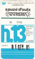 SCI SKI SKIPASS COMPRENSORIO SAUZE D'OULX SESTRIERES 1985 - Toegangskaarten
