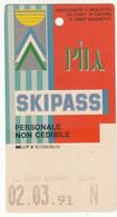SKIPASS ABBONAMENTO GIORNALIERO PILA 1991 - Eintrittskarten