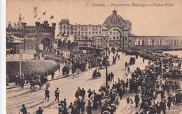 OOSTENDE   HIPPODROME WELLINGTON ET PALACE HOTEL - Oostende