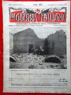La Guerra Italiana 1 Settembre 1918 WW1 D'Annunzio Vienna Capo Sile Astico Palli - Guerre 1914-18