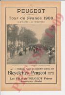 Publicité 1909 Bicyclettes Peugeot Valentigney Tour De France 1908 Cyclisme Faber & Petit-Breton Millot 70 Gray 249/31 - Sin Clasificación
