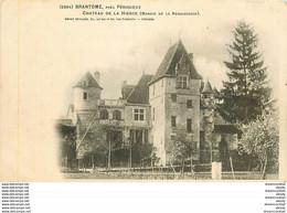 WW 24 BRANTOME. Château De La Hierce Manoir De La Renaissance - Brantome