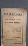 Schelde Gids Voor Handel - Scheepvaart - Toerisme Antwerpen - Noordzee, Antwerpen,  16 Pp. - Other