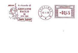 VATICANO - 2005 Ricordo Morte Di Papa GIOVANNI PAOLO II - Ema Affrancatura Meccanica Rossa Red Meter - SPECIMEN - 2736 - Papes