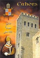 46 - Cahors - La Tour Du Pape Jean XXII - Cahors