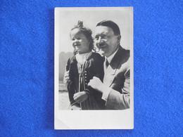 ältere Ansichtskarte, Postkarte, Foto - Postkarte, Adolf Hitler Mit Kleinem Mädchen - Personen
