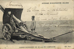 Militaria Guerre Européenne 1914 1915 CANON SCHNEIDER DE 105m/m DE CAMPAGNE  RV - Matériel