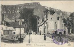 LOZERE : MENDE : Le Pont De Berlière (Avec Le Tampon Du 142 ème D'Infanterie) - Mende