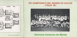 ITALIA - REPUBBLICA - 1990 - Germania Ovest Campione Del Mondo - Coppa Del Mondo Di Calcio Italia '90 - FDC Edizione Spe - F.D.C.