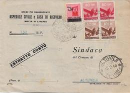 REPUBBLICA - DA MOTTA DI LIVENZA A ALTIVOLE CON DEMOCRATICA E MON. DISTRUTTI SOVRASTAMPATO 05.02.1946 - 6 - 1946-60: Marcofilie