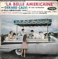 45T GERARD CALVI -- LA BELLE AMERICAINE - Filmmusik