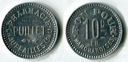 N93-0663 - Monnaie De Nécessité - Chauffailles - Pharmacie Puillet - 10 Centimes - Noodgeld