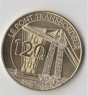 Rochefort Echillais Le Pont Transbordeur 120 Ans Monnaie De Paris, Frappée En France, Fin Du Chantier De Rénovation - 2020