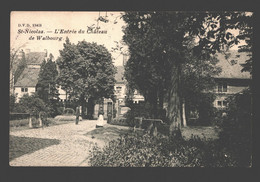 Sint-Niklaas / St-Nicolas - L'entrée Du Château De Walbourg - 1911 - Sint-Niklaas