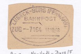 LÜBECK-BURG (FEHMARN) BAHNPOST ZUG 7164 18.10.48 Auf Briefstück - Unclassified