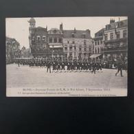 MONS Joyeuse Entrée De S.M Le Roi Albert  7 Septembre 1913 +groupe Des Chasseurs éclaireurs De Bruxelles - Mons