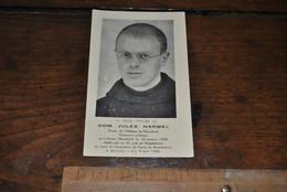 Image Pieuse Dom Jules HARMEL Prieur Abbaye Maredsous Prisonnier Politique Abattu 1945 Camp De Blankenburg Béatification - Avvisi Di Necrologio