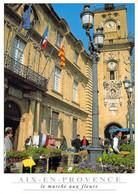 13 - Aix En Provence - Le Marché Aux Fleurs - Aix En Provence