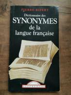 Pierre Ripert: Dictionnaire Des Synonymes De La Langue Française/ Maxi-Poche - Dictionaries