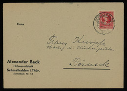 TREASURE HUNT [00296] SBZ East Saxony 1945 Cover From Schmalkalden To Pössneck Franked With Schiller 12 Pf Red Single - Sovjetzone