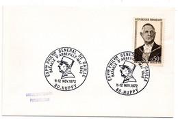 CHARLES De GAULLE = 80 HUPPY 1972 = CACHET TEMPORAIRE Illustré D'un PORTRAIT 'EXPOSITION BATAILLE D'ABBEVILLE' - De Gaulle (Général)