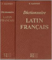 DICTIONNAIRE LATIN FRANCAIS F. GAFFIOT IMPRIME EN 1994 EDITIONS HACHETTE EN TRES BON ETAT - Dictionaries