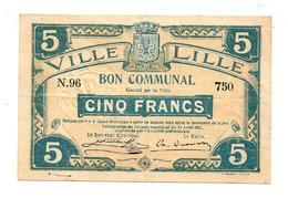 1914-1918 // VILLE DE LILLE (Nord 59) // Délibération Avril 1917 // Bon De 5 Francs - Bons & Nécessité