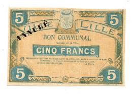 1914-1918 // VILLE DE LILLE (Nord 59) // Délibération Décembre 1917 // Bon De 5 Francs // ANNULE - Bons & Nécessité
