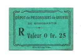 1914- 1918 // P.O.W. // Bon De Prisonnier De Guerre // ROMORANTIN // 25 Centimes - Bons & Nécessité