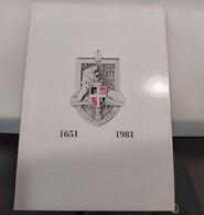 51° REGIMENT D'INFANTERIE - 1651 - 1981 - Colonel Gérard CARDONNE - Commémoration Du 330ème Anniversaire - Français
