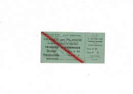 Billet Match International De Rugby FRANCE-IRLANDE Au Stade Olympique De Colombes Le 1 Er Janvier 1948 - Rugby
