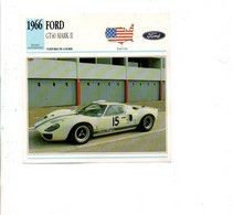 VOITURES - FICHES ILLUSTREES - FORD GT40 MARK II - Coches