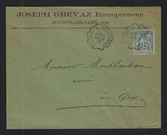 FRANCE 1900:  LSC De Divonne (Ain) à Gex Avec Le Y&T 101, Obl. CAD Convoyeur De Ligne - 1876-1898 Sage (Tipo II)