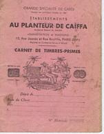 PARIS - AU PLANTEUR DE CAÏFFA - 13 Rue Joanès Et Rue Boulitte ( XIVe ) Carnet De Timbres-Primes - 20 Pages - Reclame