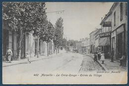 MARSEILLE - La Croix Rouge - Entrée Du Village - Non Classificati
