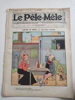 1909 Revue LE PÊLE MÊLE N° 27 - L'AVALEUR DE SABRE Par Benjamin RABIER - GIRAFE - Andere