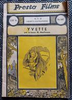Presto Films, N° 147, Du 18-7-1937---Yvette, Par Julienne M. Moulinasse - 1901-1940
