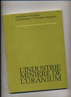 Livre L'industrie Miniere De L'uranium - Other