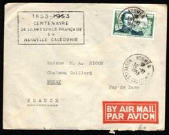 NOUVELLE CALEDONIE 1953 - Lettre Par Avion Avec N° 283 De Nouméa Vers La France - Storia Postale
