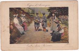 Folklore - Costume - Danse - Instrument De Musique Vielle - Violon : Région - AUVERGNE : Entre Deux Bourrées - Costumi