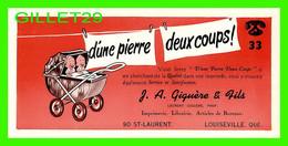 BUVARD - MAGASIN DE VARIÉTÉS, J. A. GIGUÈRE & FILS, RUE ST-LAURENT, LOUISEVILLE, QUÉBEC - D'UNE PIERRE DEUX COUPS ! - - M