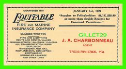 BUVARD - ASSURANCE EQUITABLE FIRE AND MARINE INSURANCE CO - JANUARY, 1929 - J. A. CHARBONNEAU, AGENT, TROIS-RIVIÈRES - - A