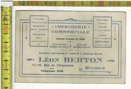 KL 1764 - IMPTRIMERIE COMMERCIALE - LEON BERTON  ROUBAIX - TEL.: 1002 - Cartes De Visite