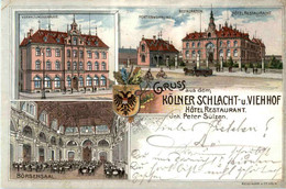 Köln - Gruss Aus Dem Kölner Schlacht Und Viehhof - Litho - Koeln
