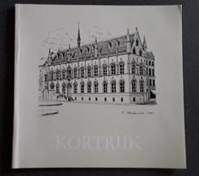 Kortrijk Het Stadhuis, 40 Blz. - Other