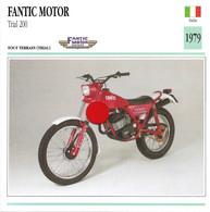 Transports - Sports Moto - Carte Fiche Technique Moto - Fantic Motor - Trial 200 Tout Terrain - Italie 1979 - Motorradsport