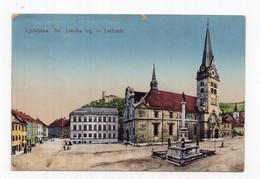 1918 WWI SLOVENIA,LJUBLJANA,ST JACOB SQUARE,ILLUSTRATED POSTCARD,USED - Slovenia