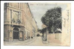 POSTCARD OF POLA , VIA GIULIA - POLITEAMA CISCUTTI , 1905 . - Croatie