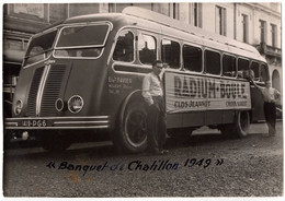 Gde Photo Autobus 1949 Favier Radium-boule BANQUET DE CHATILLON - Cars